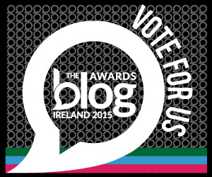 Blog Awards Ireland...your vote counts!