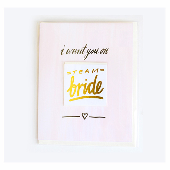i-want-you-on-team-bride-tattoo-card-gold-transfer-bridesmaid card