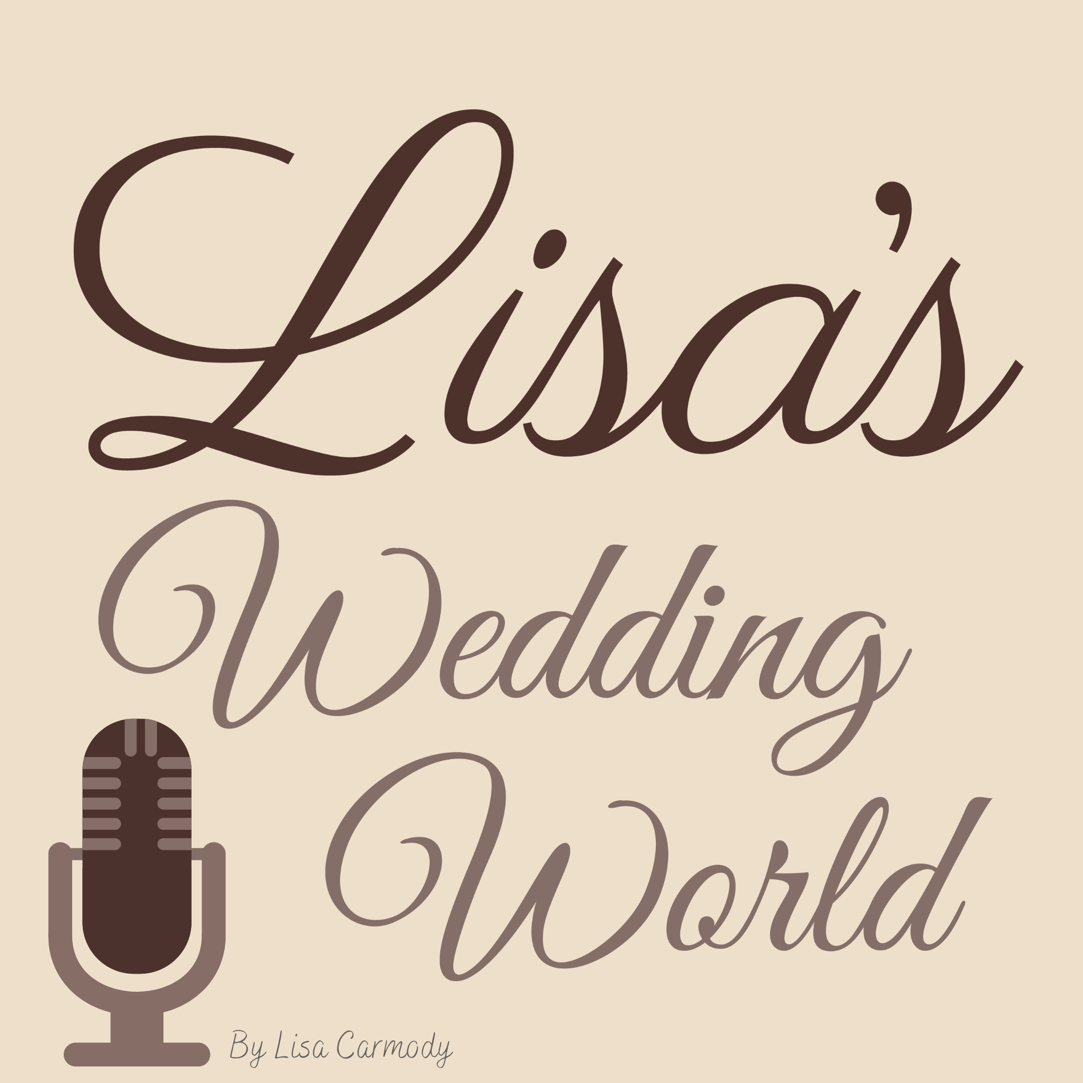 Lisa's Wedding World podcast